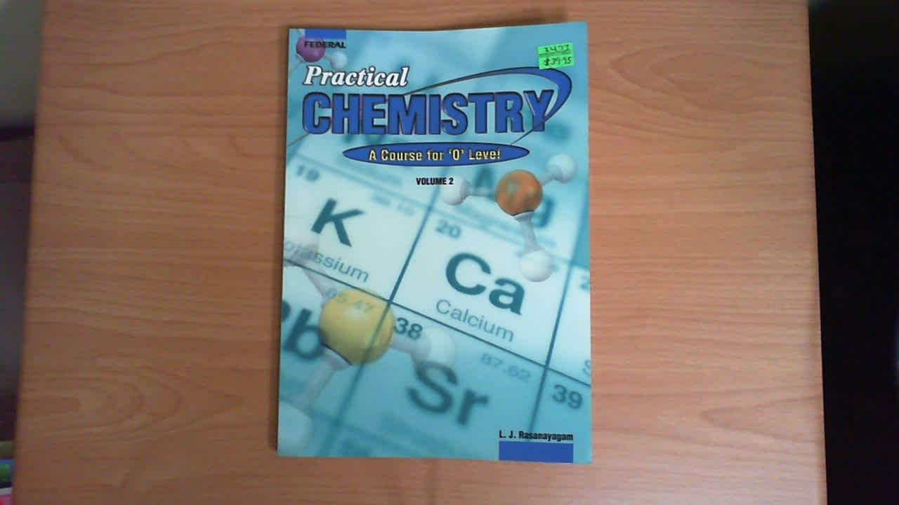 Practical Chemistry: A course for O Level Vol 2